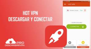 Descargar hot vpn free unblock proxy gratis para android internet gratis