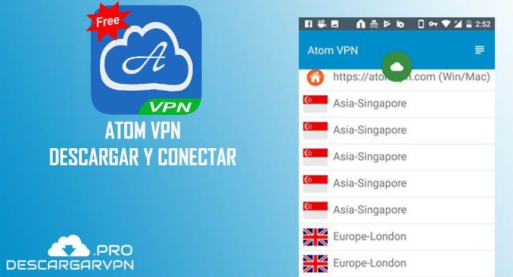 descargar atom vpn apk 2018 gratis android