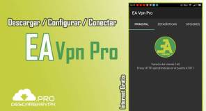 descargar ea vpn pro apk android internet gratis