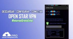 descargar open star vpn apk gratis android internet entel